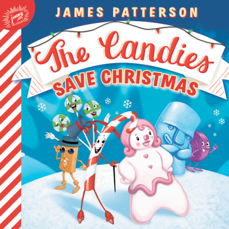 Save Christmas.Candies Save Christmas James Patterson